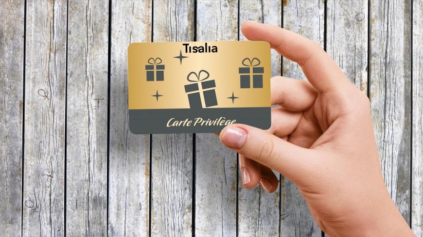 Découvrez la carte privilège Tisalia !